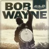 Album review: BOB WAYNE – Hits The Hits
