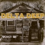 Album review: DELTA DEEP – Delta Deep