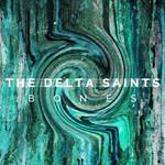 Album review: THE DELTA SAINTS – Bones