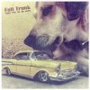 Album review: FULL TRUNK – Time For Us To Move