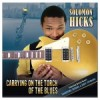 Album review: SOLOMON HICKS – Carrying On The Torch Of The Blues