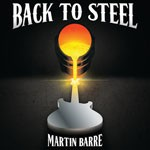 Album review: MARTIN BARRE – Back To Steel