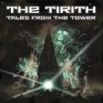 Album review: THE TIRITH – Tales From The Tower