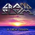 Album review: GRAND SLAM – A New Dawn