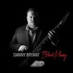 Album review: DANNY BRYANT – Blood Money