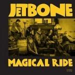 Album review: JETBONE – Magical Ride
