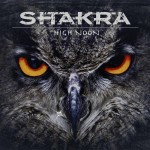Album review: SHAKRA – High Noon
