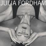 Quick plays: JULIA FORDHAM (1988 reissue), UNDERHILL ROSE
