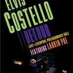 DVD Review: ELVIS COSTELLO – Detour Live At Liverpool Philharmonic Hall