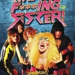 DVD review: TWISTED SISTER – We Are Twisted F***ing Sister