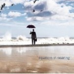 Album review: TONY PATTERSON – Equations Of Meaning