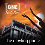 Album review: THE DOWLING POOLE – One Hyde Park