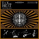 Album review: TAX THE HEAT – Fed To The Lions