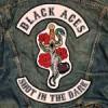 Quick plays: BLACK ACES, A REBEL FEW