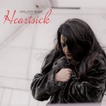 Album review: MALAYA BLUE – Heartsick