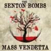 Album review: THE SENTON BOMBS – Mass Vendetta