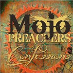 Album review: MOJO PREACHERS – Confessions