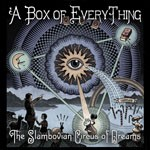 Album review: THE SLAMBOVIAN CIRCUS OF DREAMS – A Box Of Everything