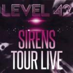 Album review: LEVEL 42 – Sirens Tour Live