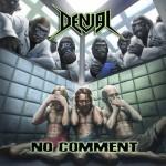 Album review: DENIAL – No Comment