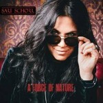 Album review: SARI SCHORR – A Force Of Nature