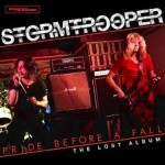 Album review: STORMTROOPER – Pride Before A Fall (The Lost Album)