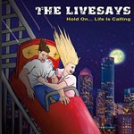 Album review: THE LIVESAYS – Hold On…Life Is Calling