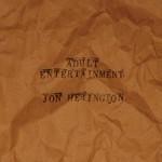 Album review: JON HERINGTON – Adult Entertainment