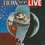 Album review: HOW WE LIVE – Dry Land (Steve Hogarth)