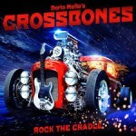 Album review: DARIO MOLLO'S CROSSBONES – Rock The Cradle