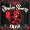Album review: STEPHEN PEARCY – Smash