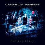 Album review: LONELY ROBOT – The Big Dream