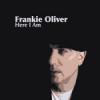 Album review: FRANKIE OLIVER – Here I Am