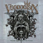 Album review: VOODOO SIX – Make Way For The King