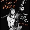 Book review: PETE WAY – Fast Ride Out of Here: Confessions of Rock's Most Dangerous Man