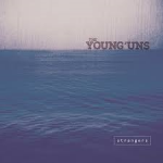 Album review: THE YOUNG 'UNS – Strangers
