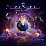 Album review: COLDSPELL – A New World Arise