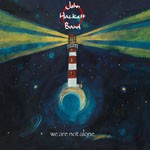 Album review: JOHN HACKETT BAND – We Are Not Alone