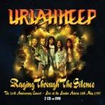 Album review: URIAH HEEP – Raging Through The Silence