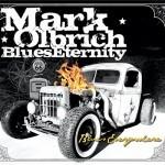 Album review: MARK OLBRICH BLUES ETERNITY – Blues Everywhere