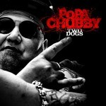 Album review: POPA CHUBBY – Two Dogs