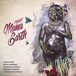 Album review: PROJECT MAMA EARTH – Mama Earth
