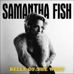 Album review: SAMANTHA FISH – Belle Of The West