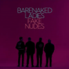 Album review: BARENAKED LADIES – Fake Nudes