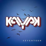 Album review: KAYAK – Seventeen