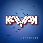 Album review: KAYAK – Seventeen