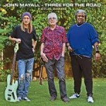 Album review: JOHN MAYALL – Three For The Road – A 2017 Live Recording