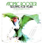 Album review: ATOMIC ROOSTER – Sleeping For Years (The Studio Recordings 1970-1974)