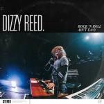 Album review: DIZZY REED – Rock 'n Roll Ain't Easy