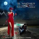 Album review: JK NORTHRUP & DAVID CAGLE – That's Gonna Leave A Mark